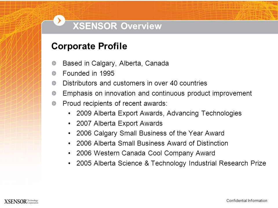 XSENSOR Overview Corporate Profile Based in Calgary, Alberta, Canada