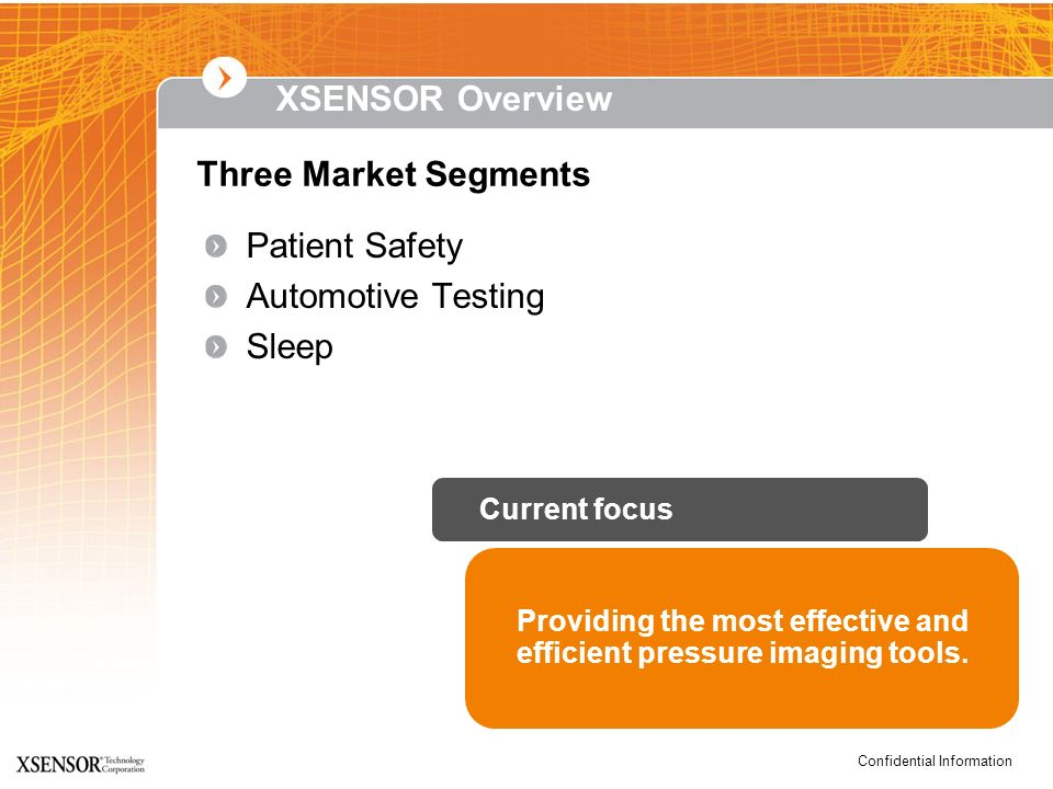 XSENSOR Overview Three Market Segments Patient Safety