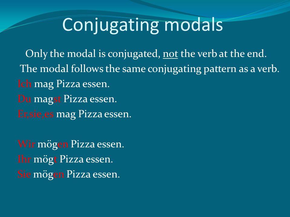 Conjugating modals
