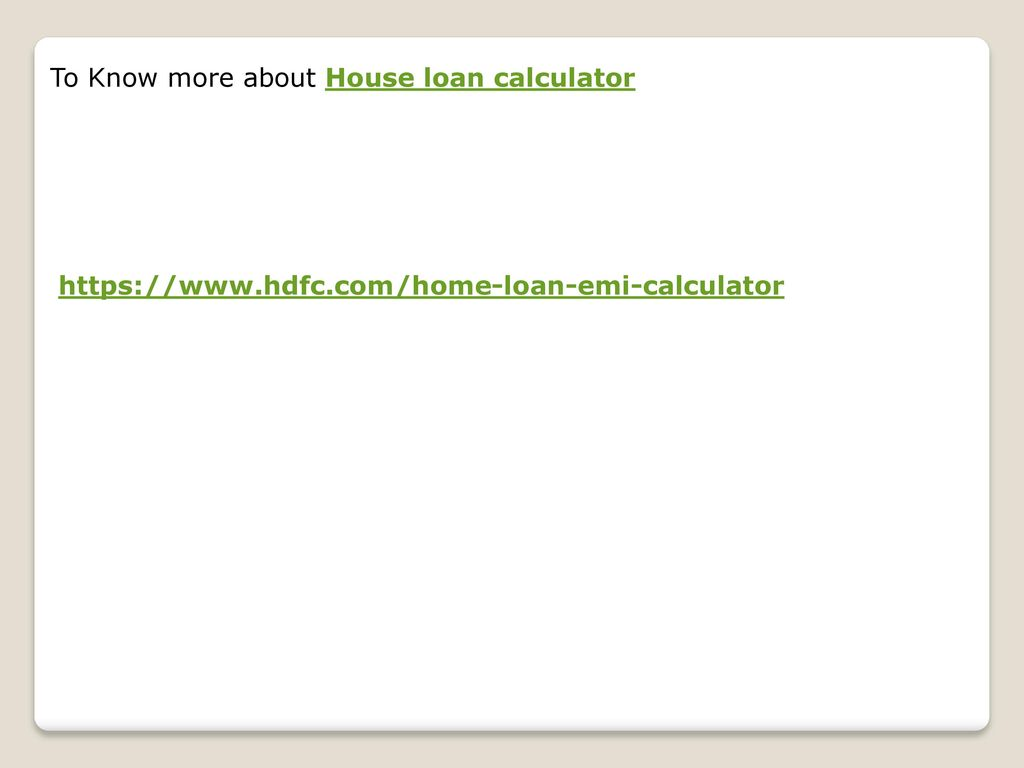 High Quality To Know More About House Loan Calculator