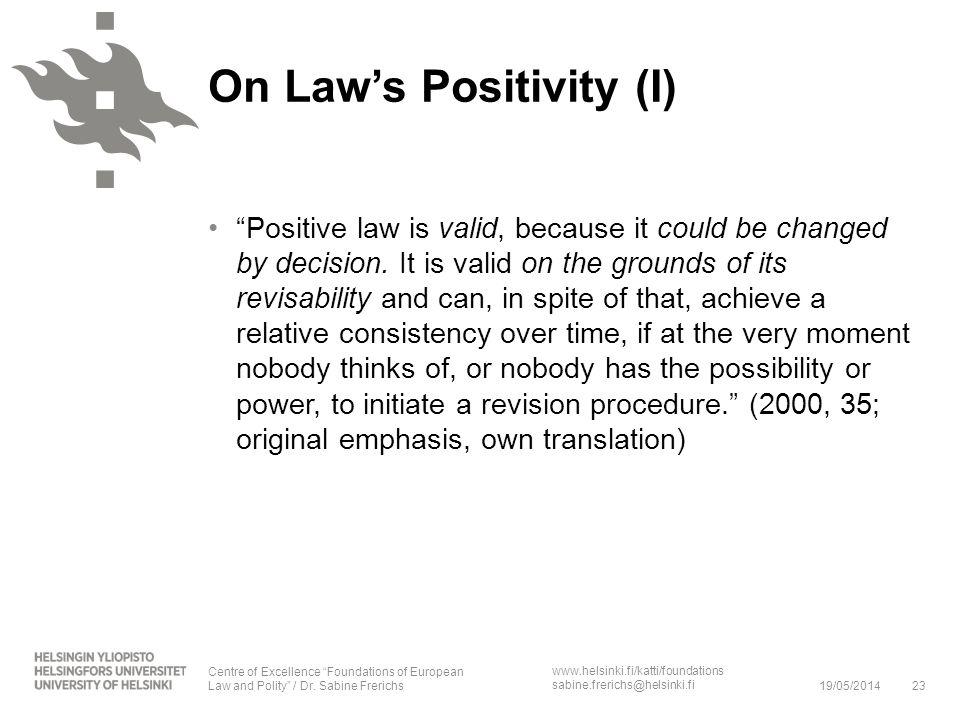 On Law's Positivity (I)
