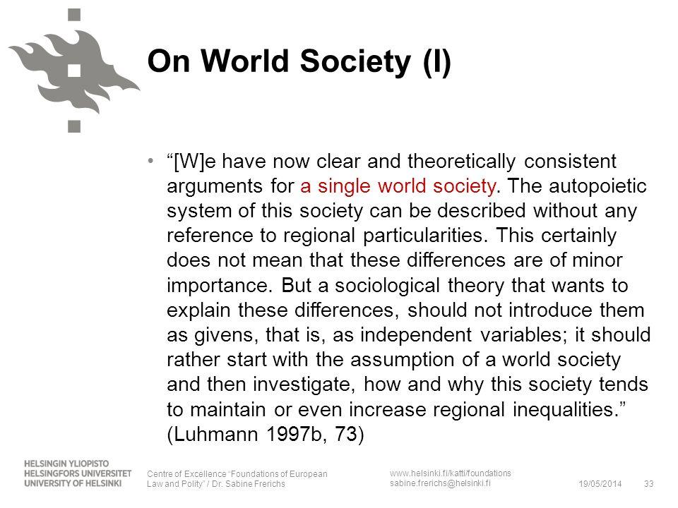 On World Society (I)