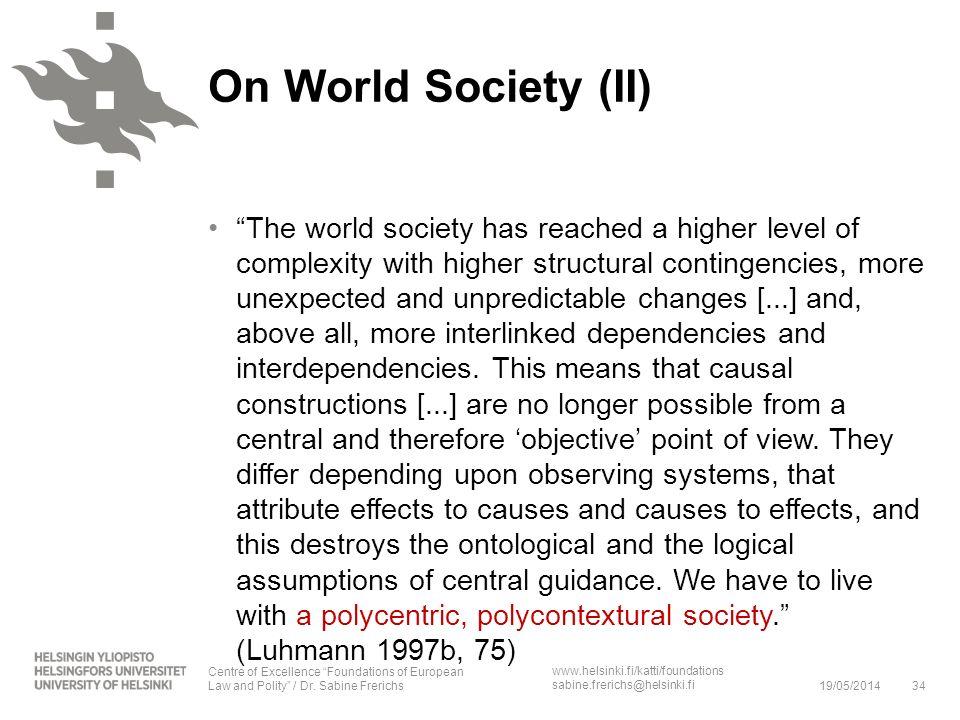 On World Society (II)