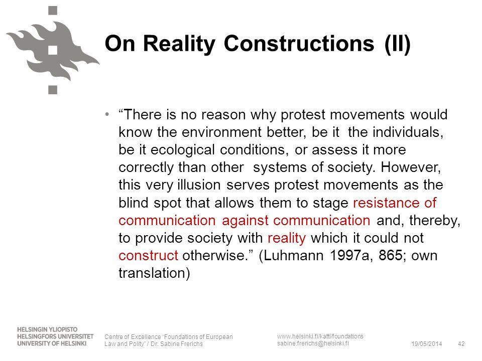 On Reality Constructions (II)