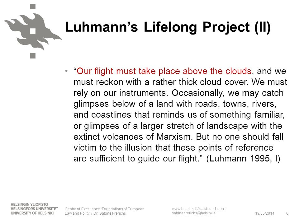 Luhmann's Lifelong Project (II)