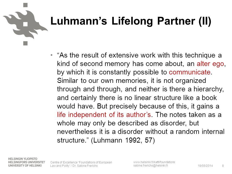 Luhmann's Lifelong Partner (II)