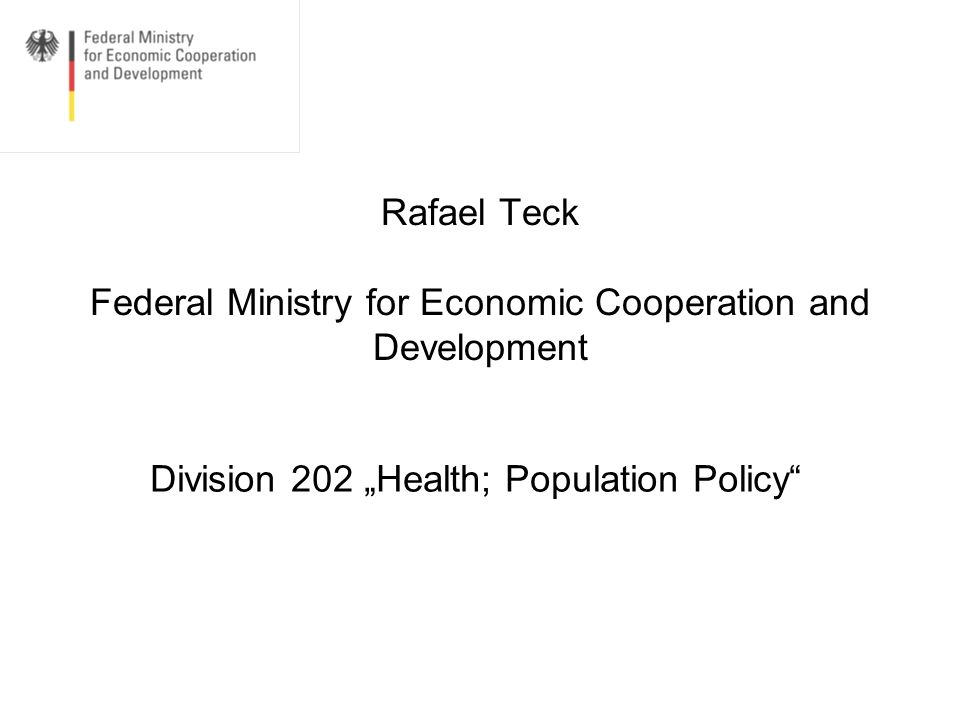 Rafael Teck Federal Ministry for Economic Cooperation and Development