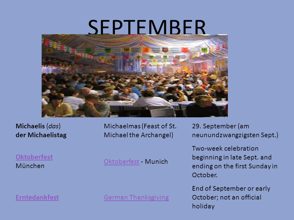 SEPTEMBER Michaelis (das) der Michaelistag