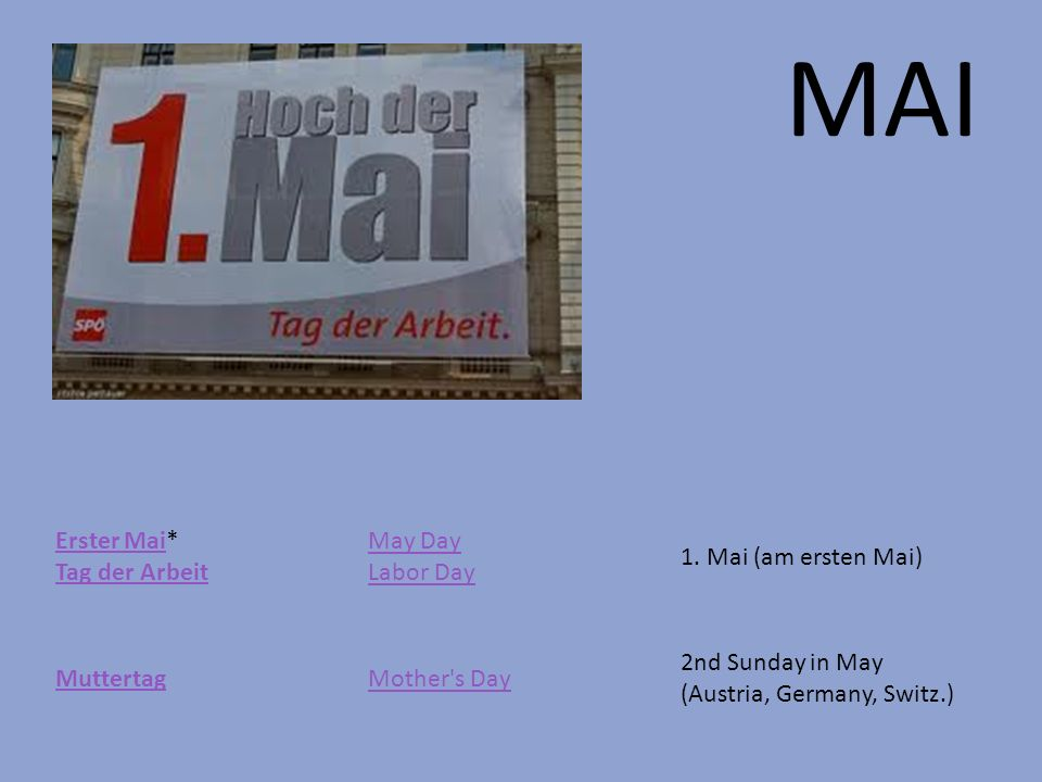 MAI Erster Mai* Tag der Arbeit May Day Labor Day