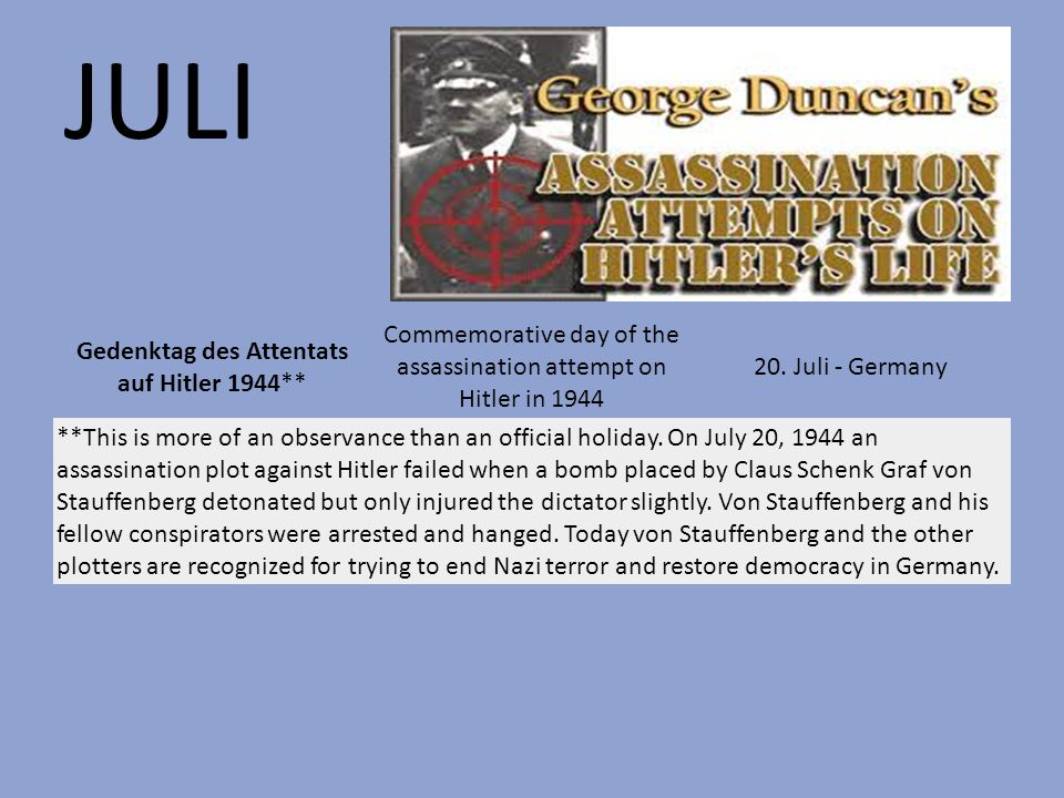 JULI Commemorative day of the assassination attempt on Hitler in 1944