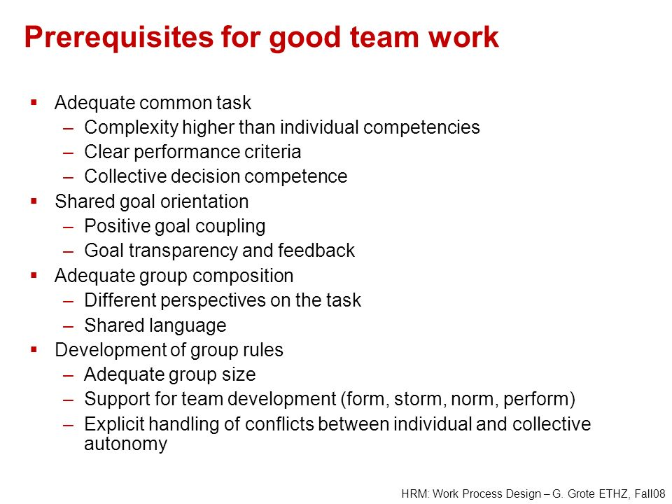Prerequisites for good team work