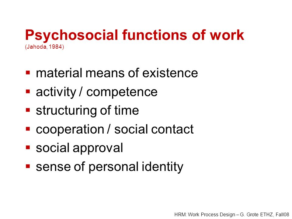 Psychosocial functions of work (Jahoda, 1984)