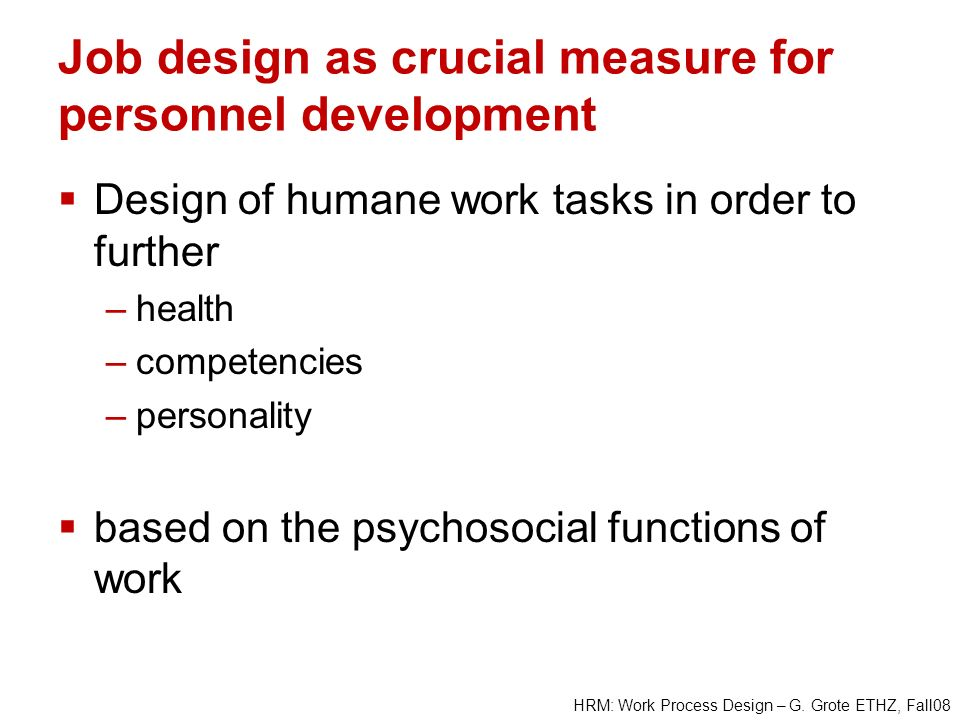 Job design as crucial measure for personnel development