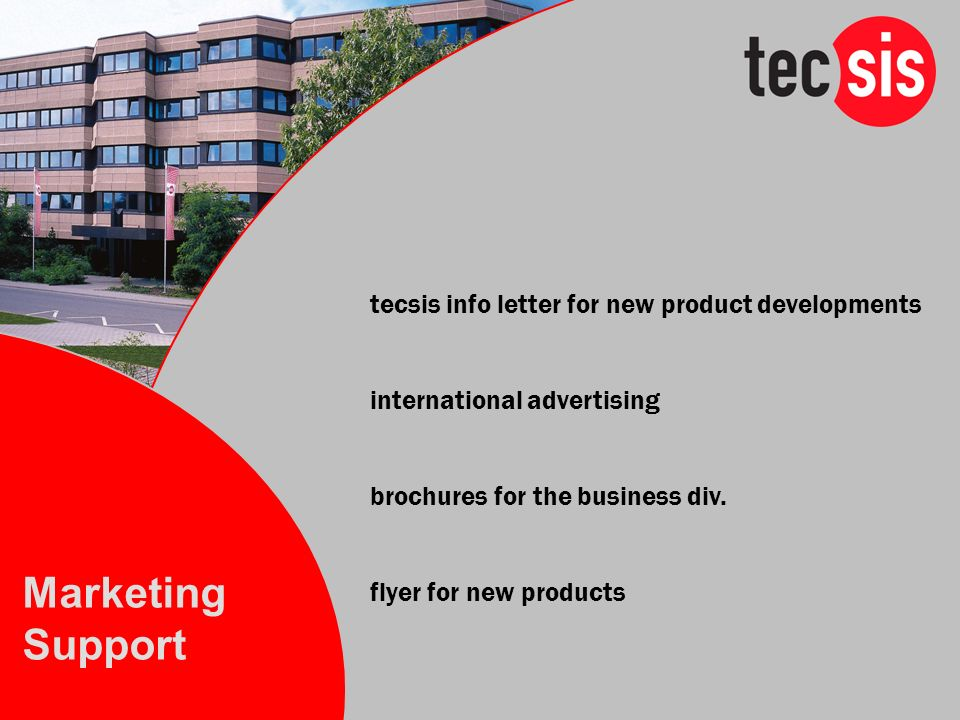 Marketing Support tecsis info letter for new product developments
