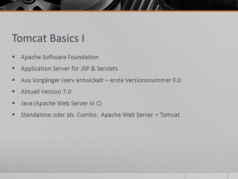Tomcat Basics I Apache Software Foundation