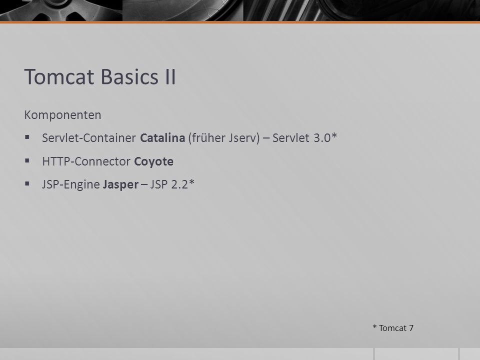 Tomcat Basics II Komponenten