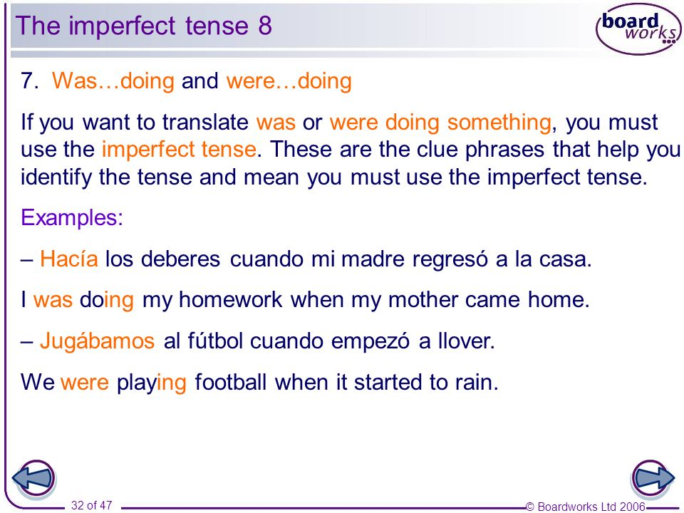 The imperfect tense 8 7. Was…doing and were…doing