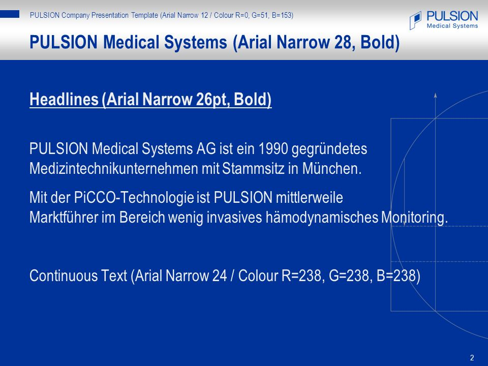 PULSION Medical Systems (Arial Narrow 28, Bold)
