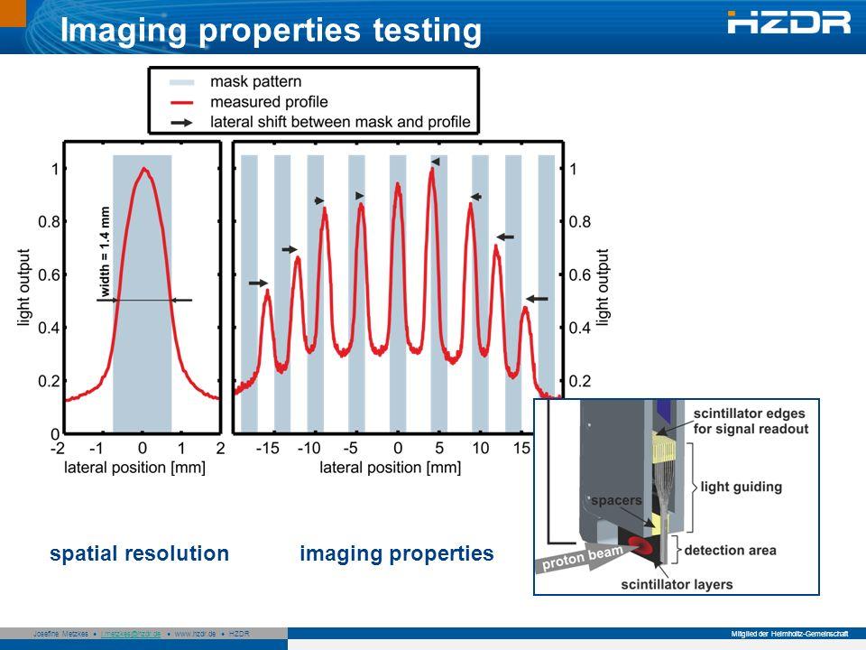 Imaging properties testing