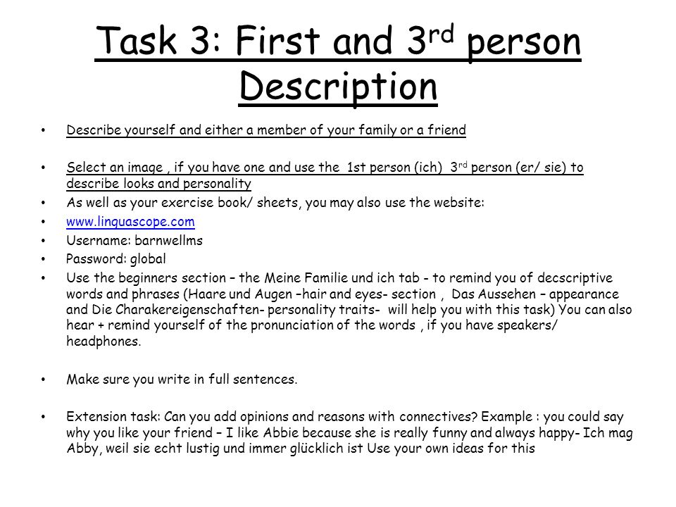 Task 3: First and 3rd person Description