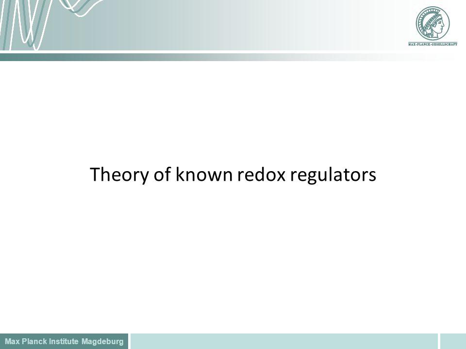 Theory of known redox regulators