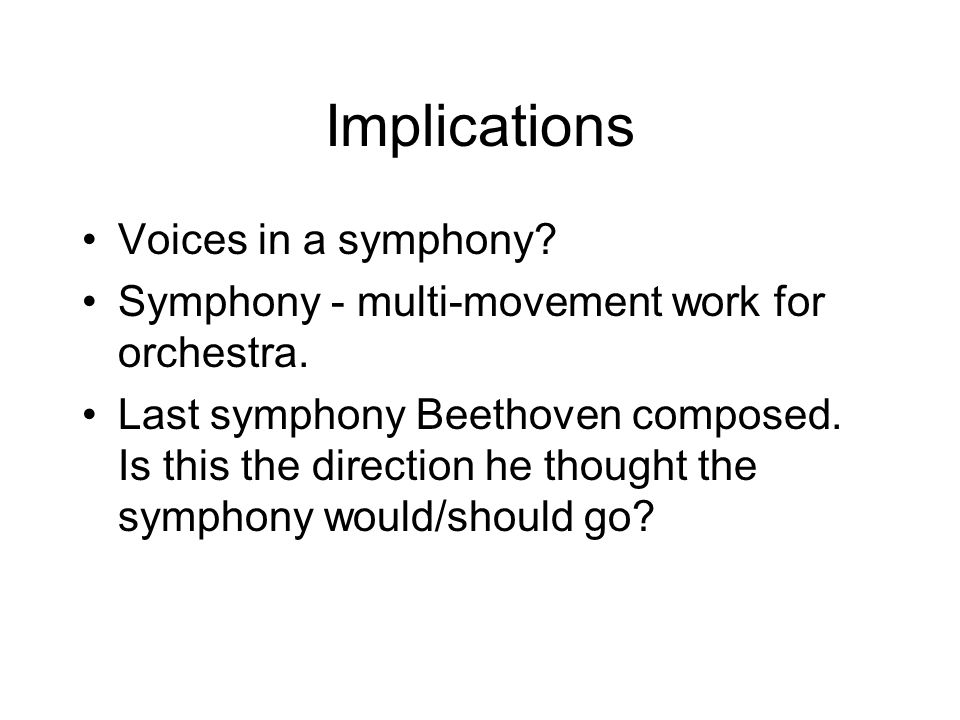 Implications Voices in a symphony