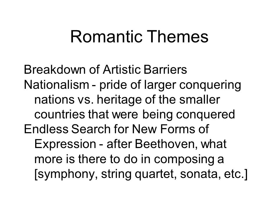 Romantic Themes Breakdown of Artistic Barriers