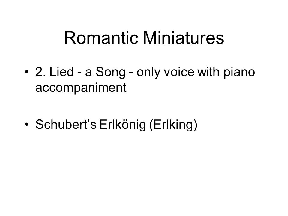Romantic Miniatures 2. Lied - a Song - only voice with piano accompaniment.