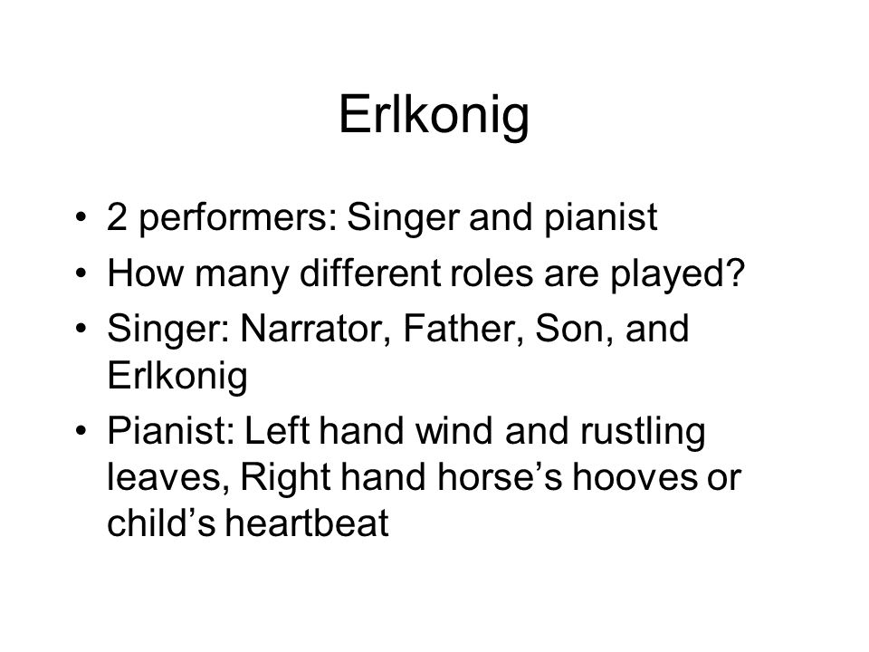Erlkonig 2 performers: Singer and pianist