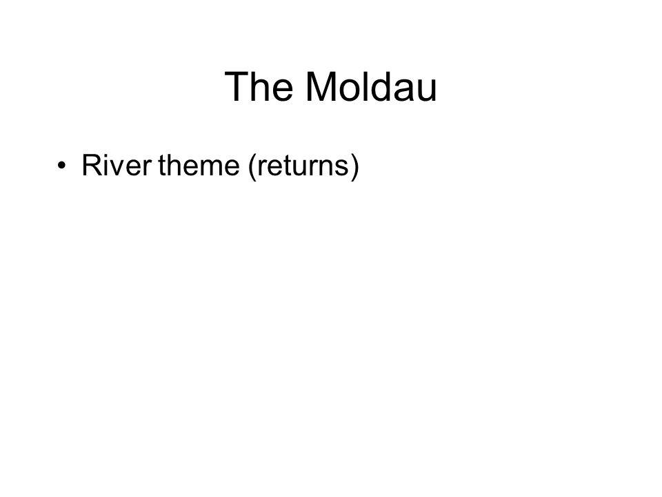 The Moldau River theme (returns)