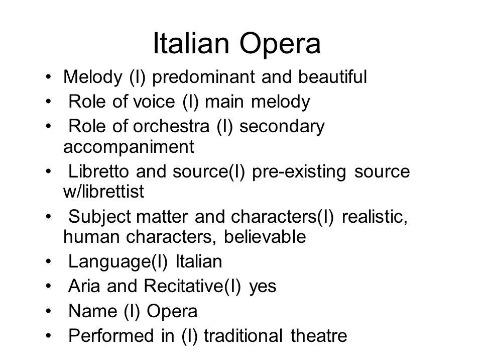 Italian Opera Melody (I) predominant and beautiful