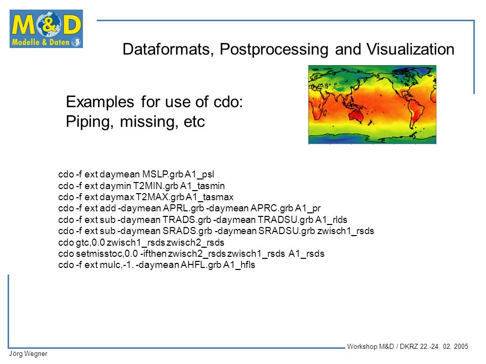 Examples for use of cdo: Piping, missing, etc