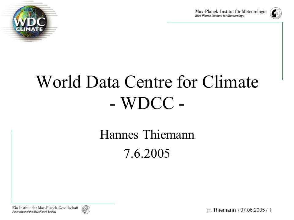 World Data Centre for Climate - WDCC -