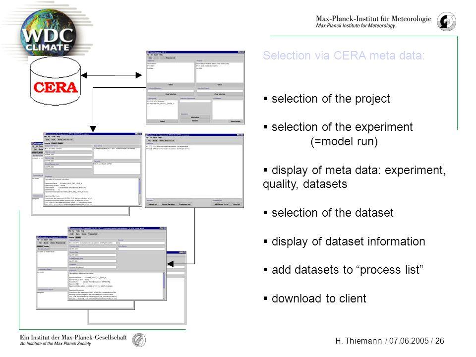 Selection via CERA meta data: