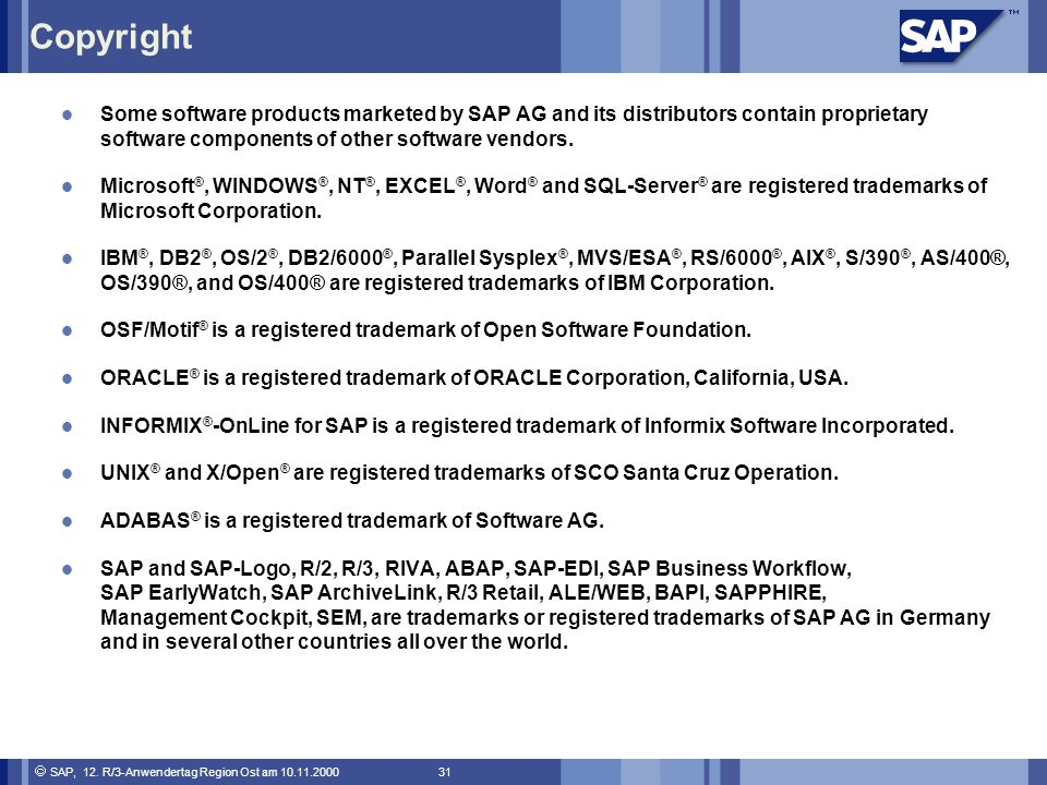 Copyright Some software products marketed by SAP AG and its distributors contain proprietary software components of other software vendors.