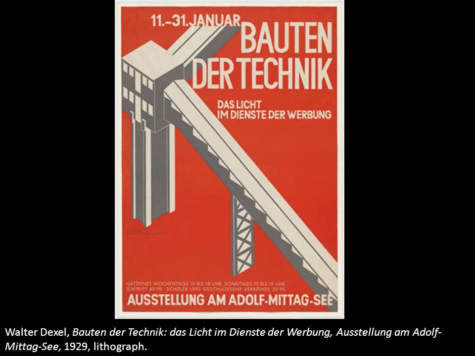 Walter Dexel, Bauten der Technik: das Licht im Dienste der Werbung, Ausstellung am Adolf-Mittag-See, 1929, lithograph.