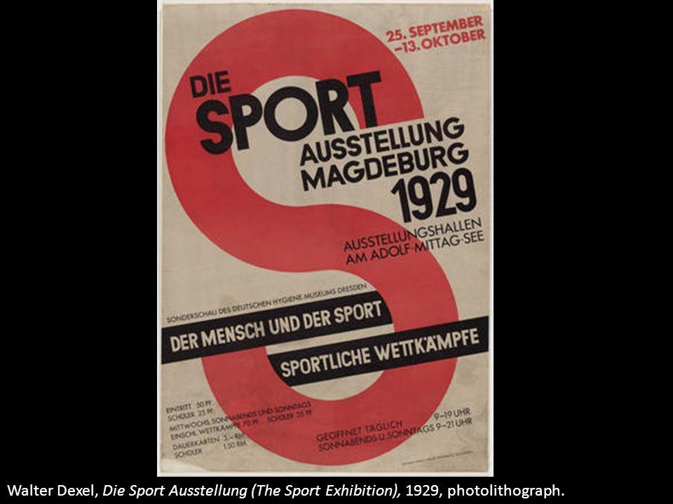 Walter Dexel, Die Sport Ausstellung (The Sport Exhibition), 1929, photolithograph.