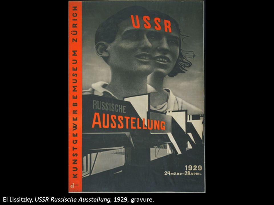 El Lissitzky, USSR Russische Ausstellung, 1929, gravure.