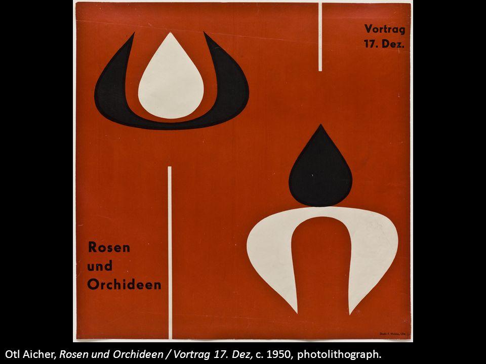 Otl Aicher, Rosen und Orchideen / Vortrag 17. Dez, c
