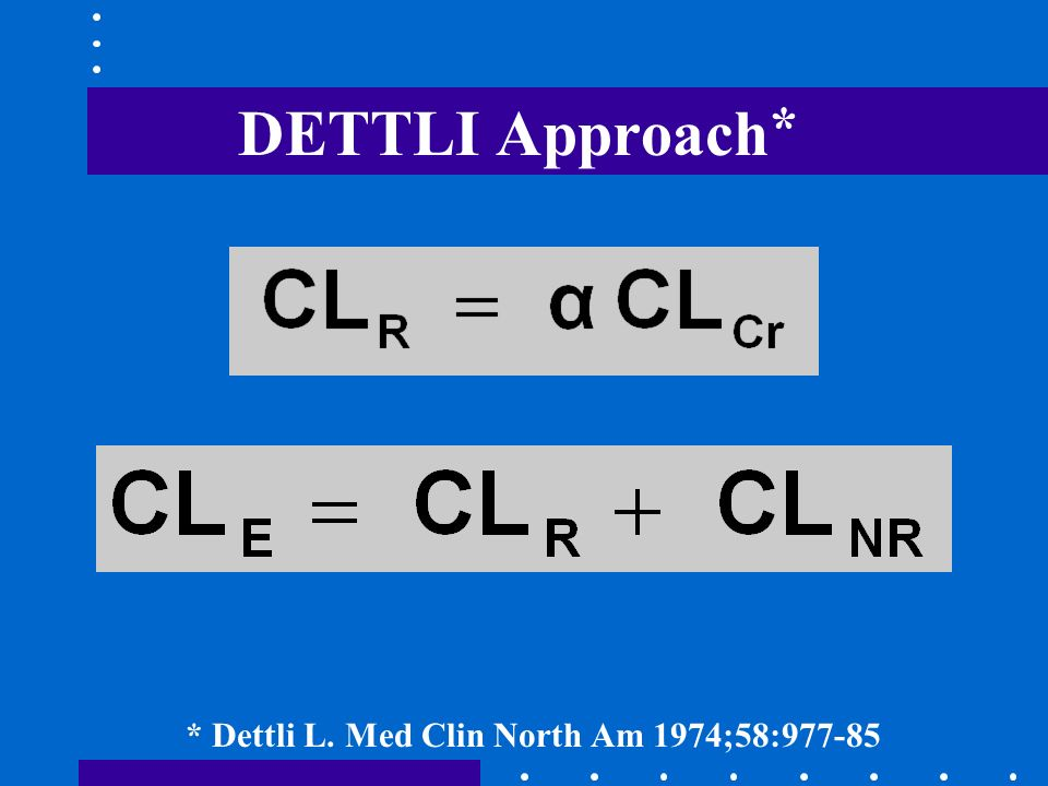 DETTLI Approach* NEED: 1. CLE IN NORMAL SUBJECTS