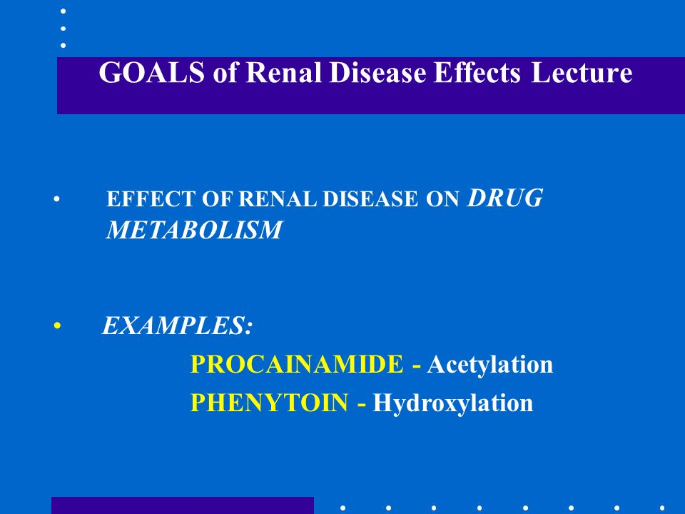 GOALS of Renal Disease Effects Lecture