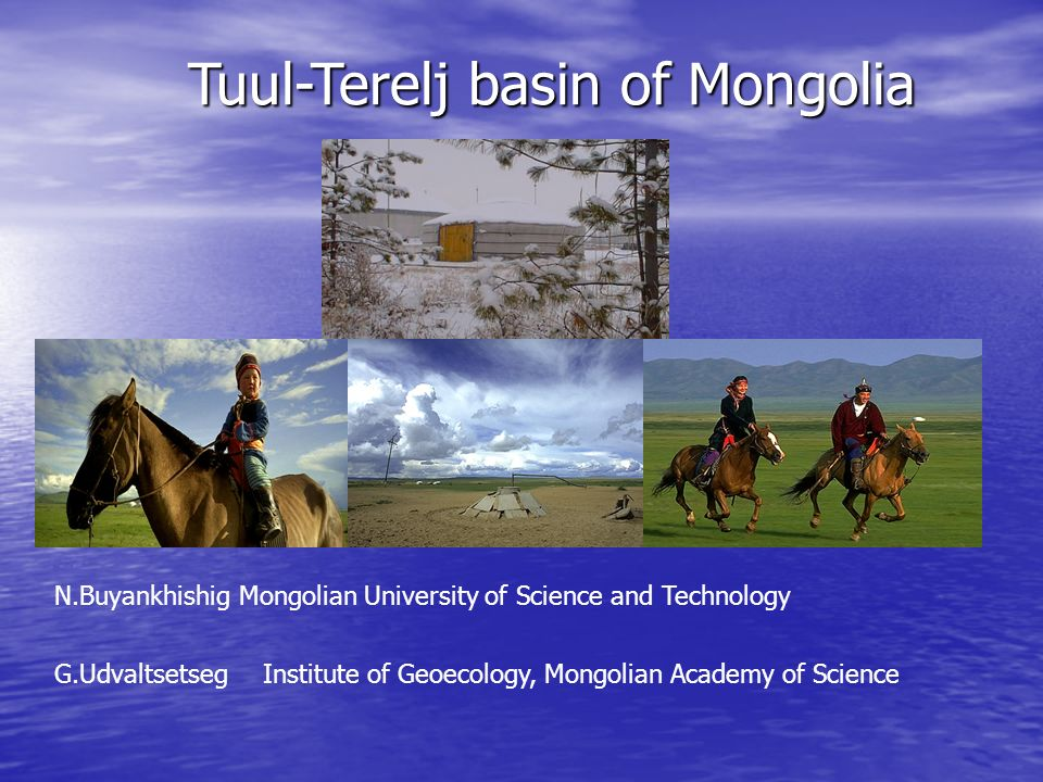 Tuul-Terelj basin of Mongolia