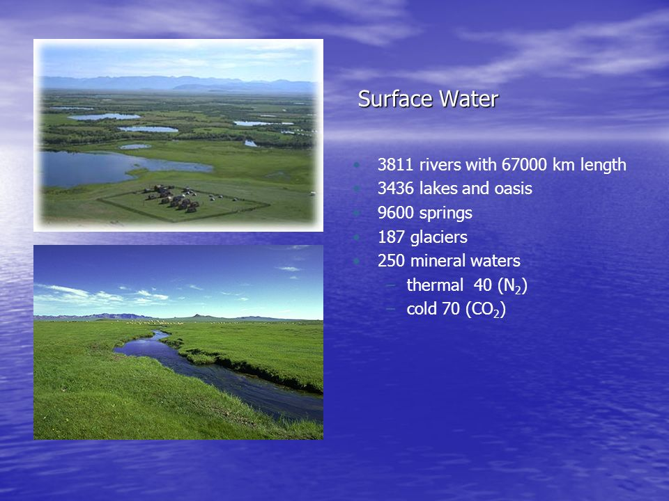 Surface Water 3811 rivers with 67000 km length 3436 lakes and oasis