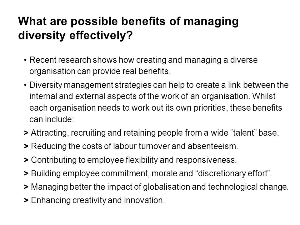 What are possible benefits of managing diversity effectively