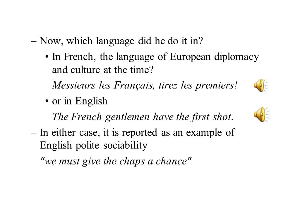 Now, which language did he do it in