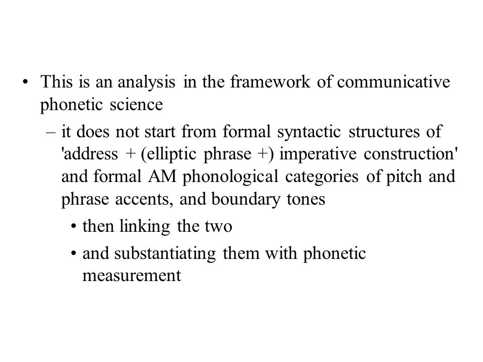 This is an analysis in the framework of communicative phonetic science