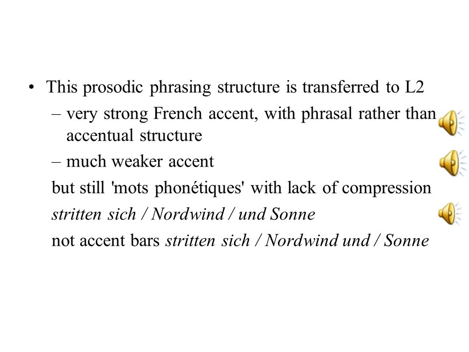 This prosodic phrasing structure is transferred to L2