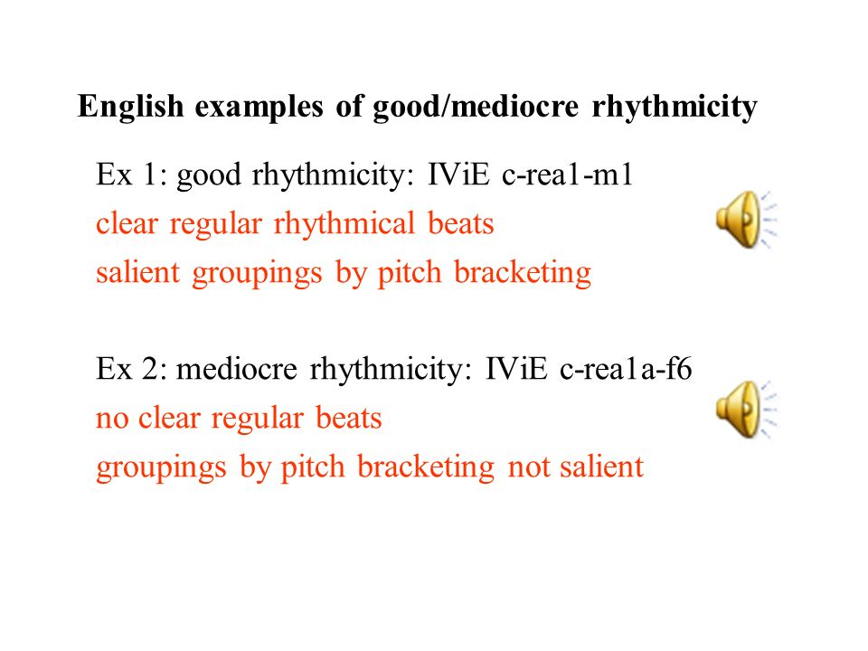 English examples of good/mediocre rhythmicity