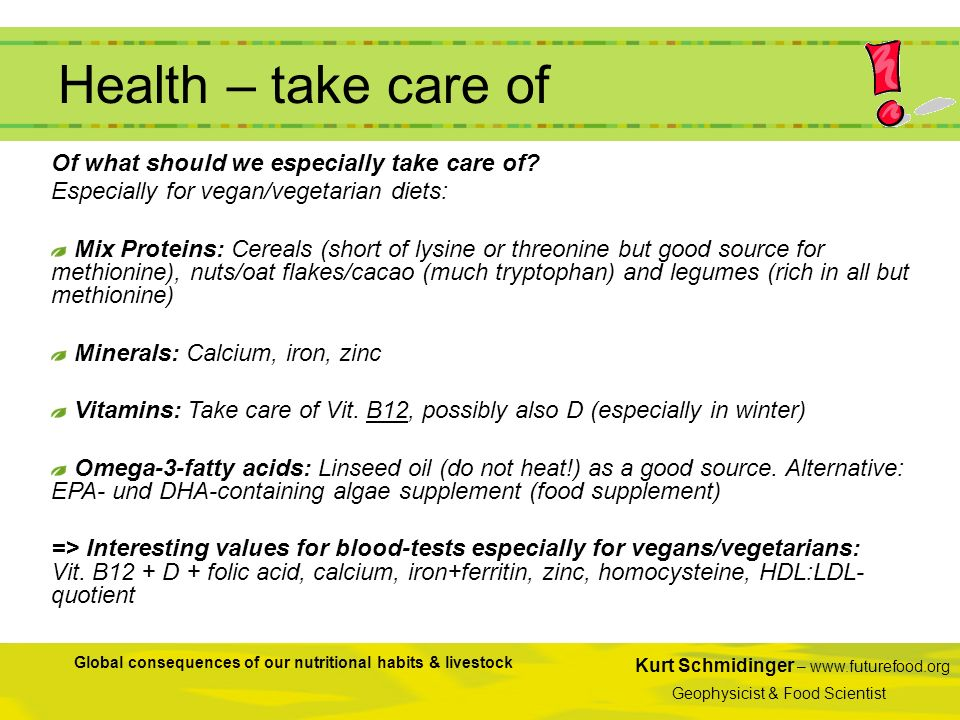 Health – take care of Of what should we especially take care of