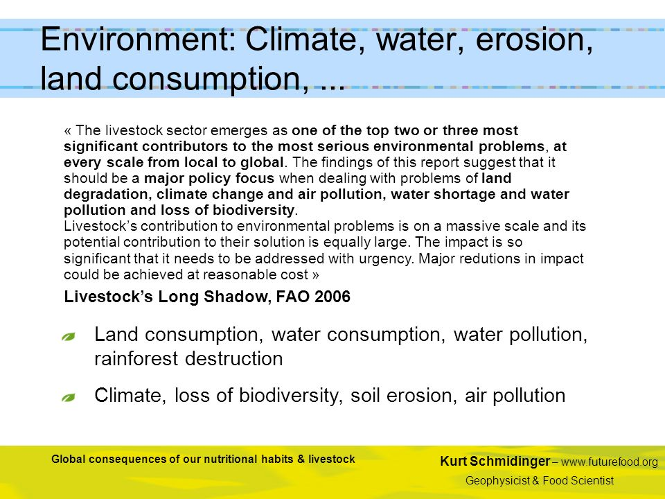 Environment: Climate, water, erosion, land consumption, ...